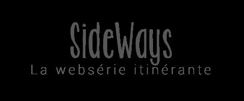 SideWays, la websérie itinérante – Le Blog